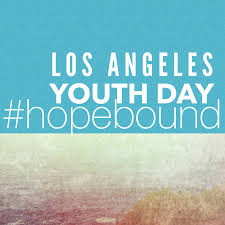 LA Youth Day Hopebound