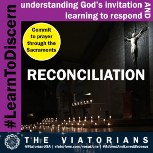 11.12.19 – #LearnToDiscern 3c Sacraments Reconciliation