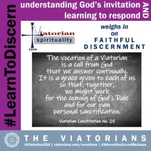 02.18.20 – #LearnToDiscern 4r Viatorian Spirituality III